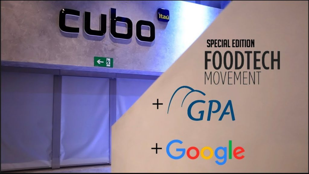FoodTech-Movement-Special-Edition-GPA-Google-no-Cubo-Itaú